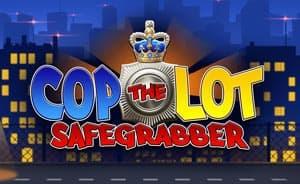 Cop the Lot Safegrabber slot